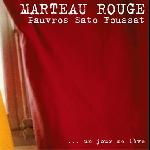 marteau rouge (jean-marc foussat - jean-françois pauvros - makoto sato) - ... un jour se lève