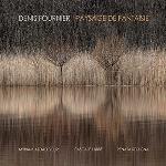 denis fournier (myriam azdad bour - pascale labbé - renata roagna) - paysage de fantaisie