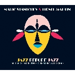 mario stantchev - lionel martin - jazz before jazz (autour de la musique de louis moreau gottschalk)