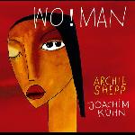 Archie Shepp & Joachim Kühn –   - Wo!man