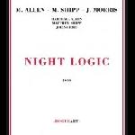 marshall allen - matthew shipp - joe morris - night logic