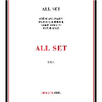 All Set (Payen - Laubrock - Tordini - Rainey) - All Set