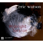 eric watson (caron - huby - tchamitchian) - midnight torsion