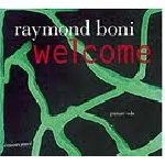 raymond boni - welcome