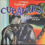 Manu Dibango, El Cuarteto Patria - CubAfrica (limited ed, yellow transluscent vinyl) - (RSD 2021)