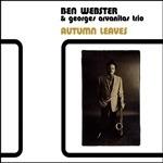 ben webster & georges arvanitas trio - autumn leaves