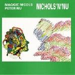 maggie nicols - nicols 'n' nu