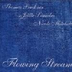 thomas buckner - joëlle leandre - nicolle mitchell - flowing stream