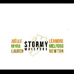 Joëlle Léandre - Myra Melford - Lauren Newto  - Stormy Whispers