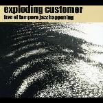 exploding customer - live at tampere jazz happening