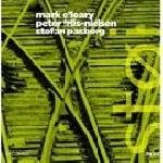 mark o'leary - peter friis-nielsen - stefan pasborg - stoj