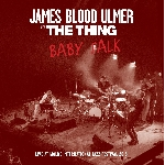 james blood ulmer with the thing - baby talk