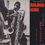Roland Kirk (feat. ira sullivan) - Introducing roland kirk