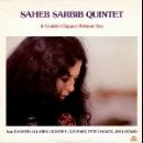 saheb sarbib quintet - it couldn't happen without you