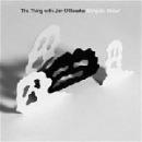 the thing with jim o'rourke - shinjuku growl