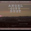 steuart liebig - the mentones - angel city dust