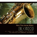 dick wood - not far from here