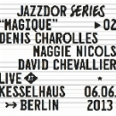 denis charolles - maggie nicols - david chevalier - magique (live at kesselhaus, berlin)