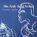 the andy sugg group - the berlin session