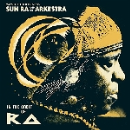 sun ra and his arkestra - in the orbit of ra