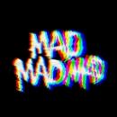 madmadmad  - proper music