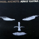 noel akchoté - adult guitar