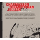 charmasson - tchamitchian - jullian trio - l'ombre de la pluie