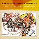 kidd jordan - joel futterman - alvin fielder trio - live at the tampere jazz happening 2000