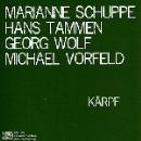 marianne schuppe - hans tammen - georg wolf - michael vorfeld - kärpf