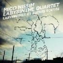 mico nissim labyrinthe quartet - labyrinthes et autres routes