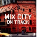 mix city - on track