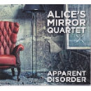 alice's mirror quartet - apparent disorder