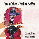 faton cahen - yochk'o seffer (perception) - ethnic duo (tarass boulba)