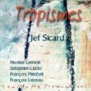jef sicard (genest - llado - méchali - laizeau) - tropismes