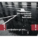 jean-pierre drouet - fred frith - louis sclavis - contretemps etc...