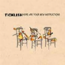 ticklish - here are your new instructions