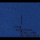 soizic lebrat - cinq esquisses bleu solo du dedans
