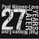 paal nilssen-love - 27 years later