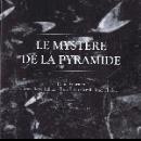 denis fournier + jullian - gareil - chabrol - le mystère de la pyramide