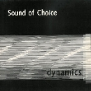 the sound of choice - dynamics