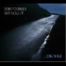 denis fournier - david caulet - long walk