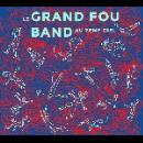 le grand fou band - au 7ème ciel