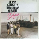 dennis gonzalez new dallas quartet - stefan