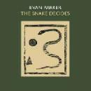 evan parker - the snake decides