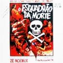 zé rodrix - o esquadrão da morte