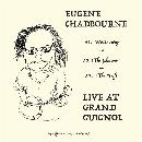 eugene chadbourne - live at grand guignol