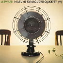 Mabumi Yamaguchi Quartet - Leeward