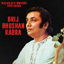 Brij Bhushan Kabra - Scaling New Horizons With Guitar