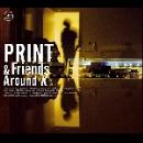 print & friends (sylvain cathala) - around k