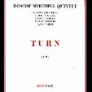 roscoe mitchell quintet - turn